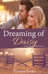 Dreaming Of Daisy A Red Maple Falls Novel 6