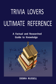 Trivia Lovers Ultimate Reference