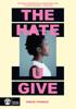 The Hate U Give - Angie Thomas
