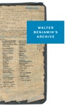 Walter Benjamins Archive