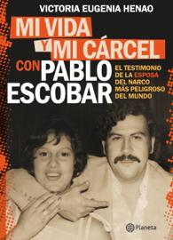 Mi vida y mi carcel con Pablo Escobar book
