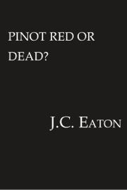 Pinot Red or Dead? PDF Download