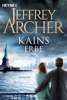 Kains Erbe - Jeffrey Archer