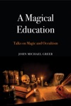 A Magical Education