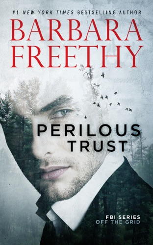 Barbara Freethy - Perilous Trust