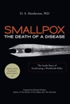 Smallpox The Death Of A Disease