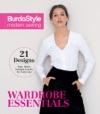 BurdaStyle Modern Sewing - Wardrobe Essentials
