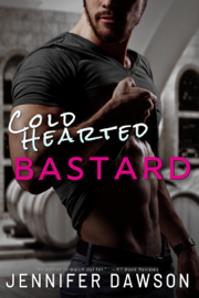 Cold Hearted Bastard book