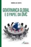 Governana Global E O Papel Da Omc
