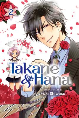 Takane & Hana, Vol. 2 - Yuki Shiwasu book