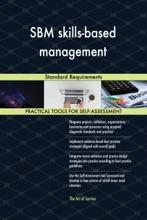 SBM Skills-based Management Standard Requirements