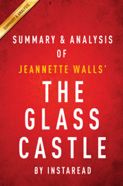 The Glass Castle: A Memoir by Jeannette Walls Summary & Analysis book