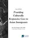 Providing Culturally Responsive Care To Asian Immigrants