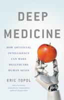 Eric Topol - Deep Medicine artwork
