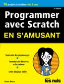 Programmer avec Scratch pour les Nuls en s'amusant