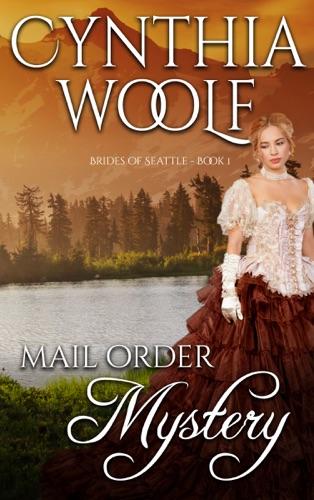 Cynthia Woolf - Mail Order Mystery