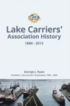 Lake Carriers Association History 18802015