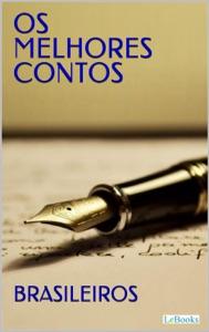 Os Melhores Contos Brasileiros Book Cover