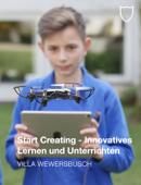 Start Creating - Innovatives Lernen und Unterrichten