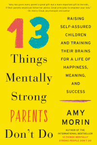 13 Things Mentally Strong Parents Don't Do Book Cover