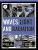 Waves: Light And Radiation Volume 3