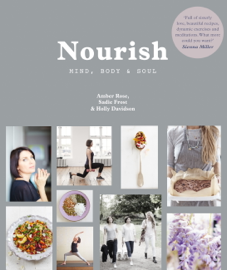 Nourish: Mind, Body and Soul book