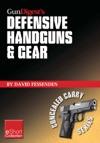 Gun Digests Defensive Handguns  Gear Collection EShort