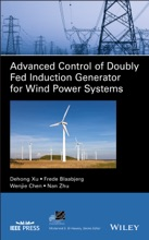 Advanced Control of Doubly Fed Induction Generator for Wind Power Systems