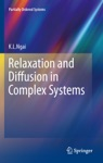 Relaxation And Diffusion In Complex Systems