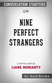 Nine Perfect Strangers by Liane Moriarty: Conversation Starters