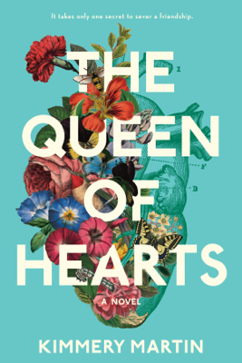 Kimmery Martin - The Queen of Hearts book