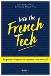 Into The French Tech - 50 Grands Entrepreneurs Coachent Votre Start-up
