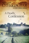 Cherringham - A Deadly Confession