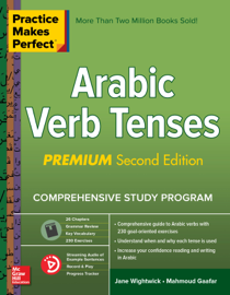 Practice Makes Perfect Arabic Verb Tenses, 2nd Edition