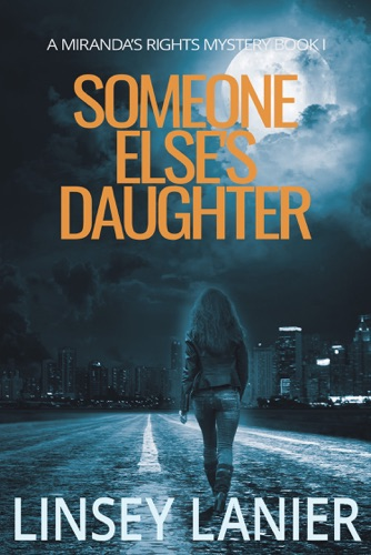 Someone Else's Daughter - Linsey Lanier - Linsey Lanier