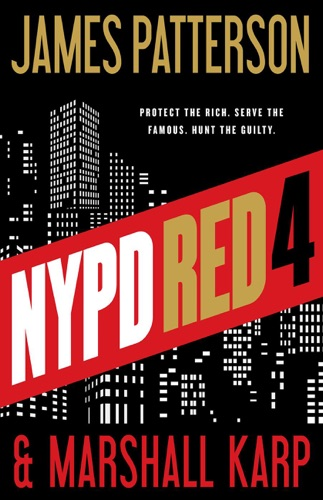 James Patterson & Marshall Karp - NYPD Red 4