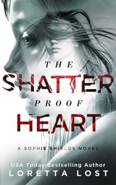 The Shatterproof Heart book