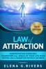Law of Attraction: Manifestation Exercises-Transform All Areas of Your Life with Tested LOA & Quantum Physics Secrets