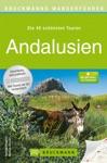 Wanderfhrer Andalusien - Die 40 Schnsten Touren Zum Wandern