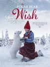 The Polar Bear Wish A Wish Book