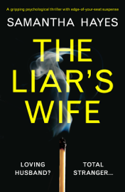 The Liar's Wife - Samantha Hayes book summary