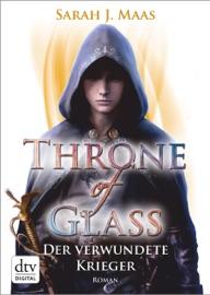 Throne of Glass - Der verwundete Krieger PDF Download