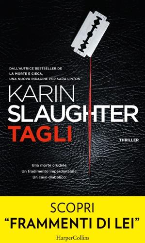 Karin Slaughter - Tagli