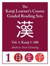 Kanji Learners Course Graded Reading Sets Vol 1