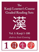 Kanji Learner's Course Graded Reading Sets, Vol. 1