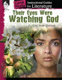 Their Eyes Were Watching God: Instructional Guide for Literature