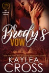 Brodys Vow