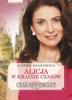 Ałbena Grabowska - Alicja w krainie czasów. Czas odzyskany - tom III artwork