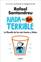 Download and Read Online Nada es tan terrible