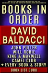David Baldacci Books In Order John Puller Series Will Robie Series Amos Decker Series Camel Club King And Maxwell Vega Jane Shaw Freddy And The French Fries Stories Novels And Nonfiction Plus A David Baldacci Biography